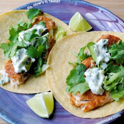 Fish Tacos with Lime-Cilantro Crema by So, How's It Taste? www.leah-claire.com