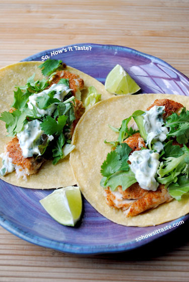 Fish Tacos with Lime-Cilantro Crema by So, How's It Taste? www.sohowsittaste.com