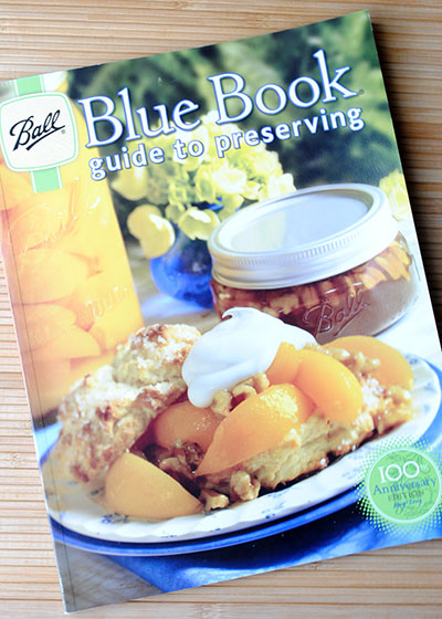 Ball Blue Book Guide to Preserving on So, How's It Taste? www.leah-claire.com