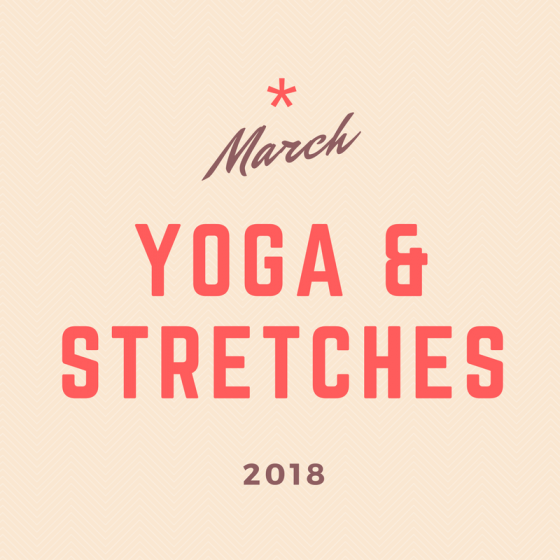 March 2018 30-Day Challenge: Yoga & Stretches