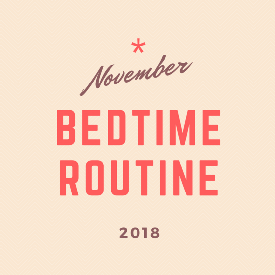 November 2018 30-Day Challenge: Bedtime Routine