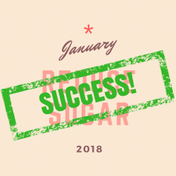 January Reduce Sugar Challenge Success
